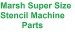 Marsh Super Size Stencil Machine Parts - Letters, Numbers & Characters (NON-RETURNABLE)