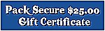Pack Secure Gift Certificate $25.00